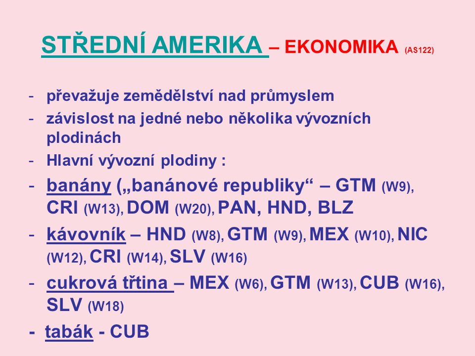 STŘEDNÍ AMERIKA – EKONOMIKA (AS122)