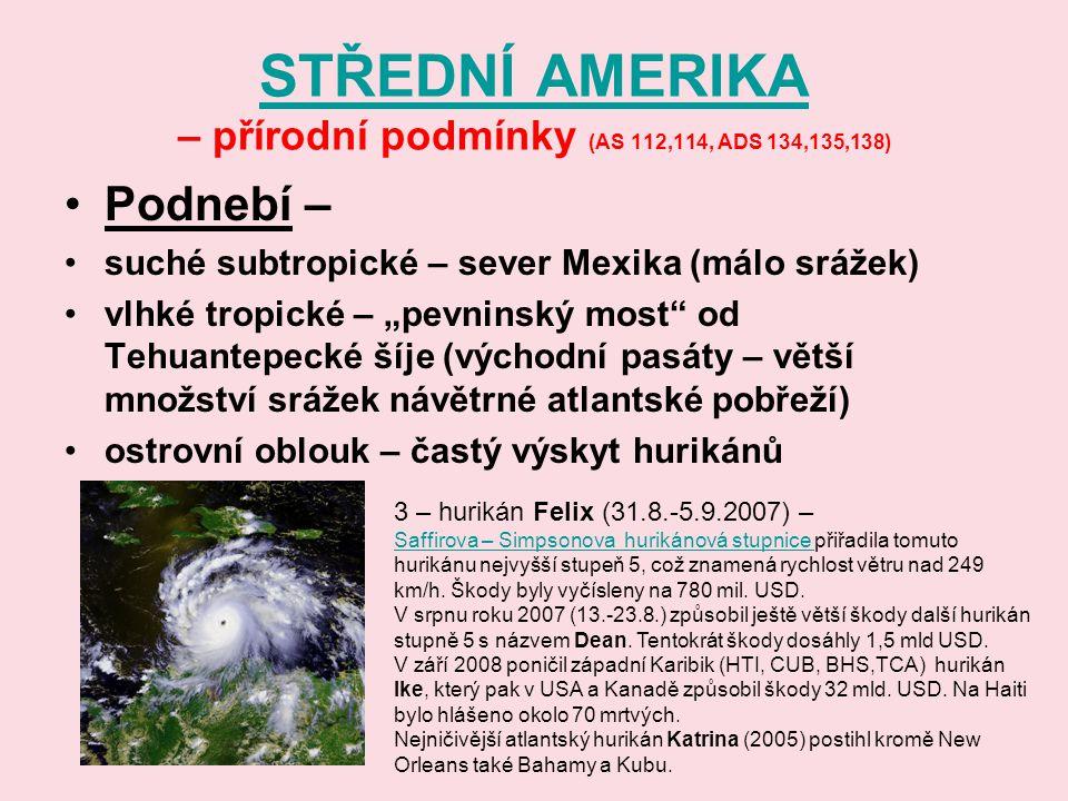 STŘEDNÍ AMERIKA – přírodní podmínky (AS 112,114, ADS 134,135,138)