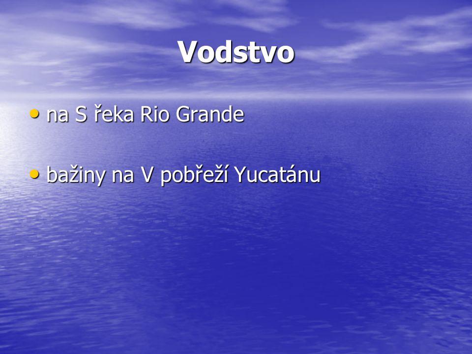 Vodstvo na S řeka Rio Grande bažiny na V pobřeží Yucatánu
