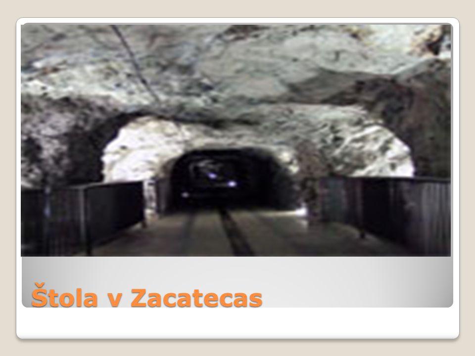 Štola v Zacatecas