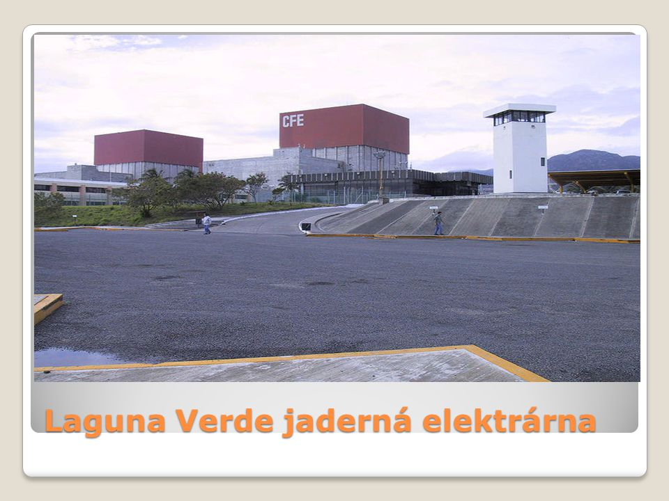 Laguna Verde jaderná elektrárna