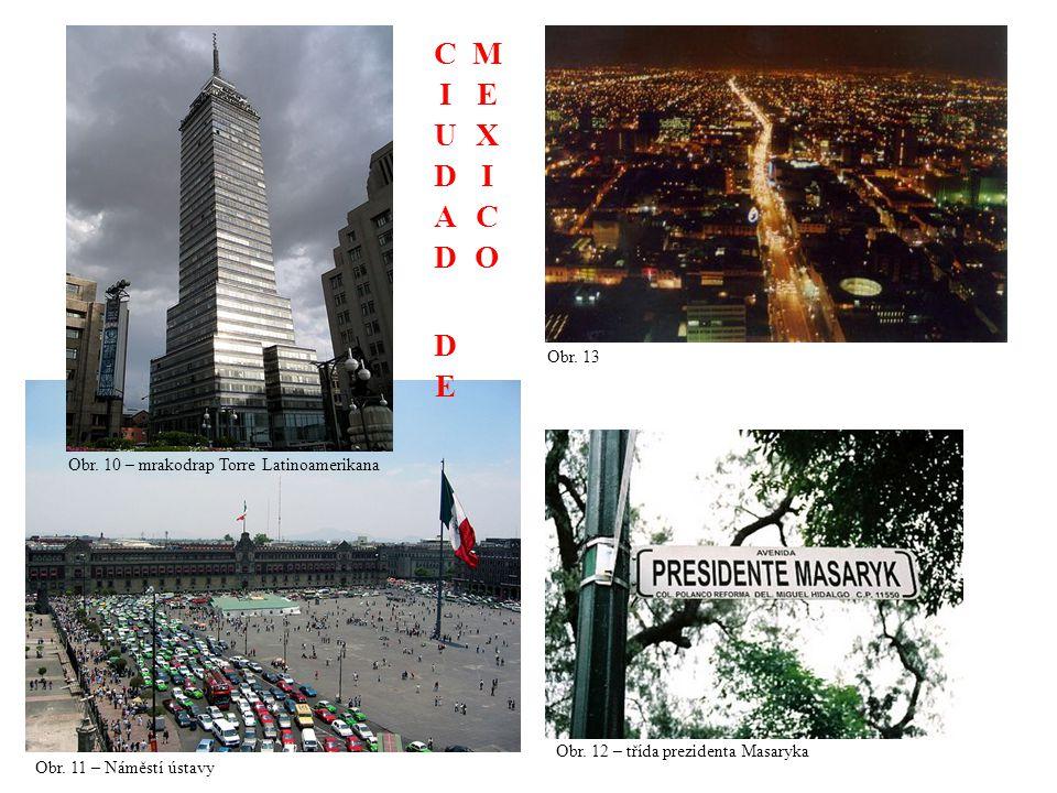 CIUDAD DE MEXICO Obr. 13 Obr. 10 – mrakodrap Torre Latinoamerikana
