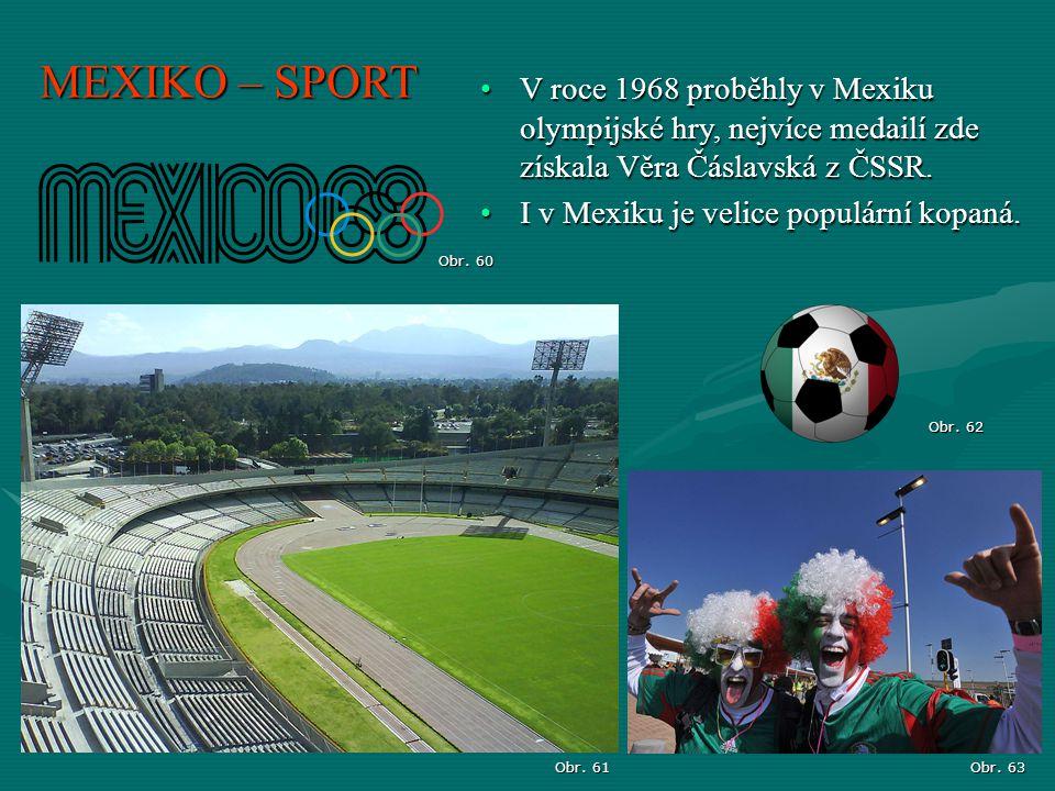 MEXIKO – SPORT V roce 1968 proběhly v Mexiku olympijské hry, nejvíce medailí zde získala Věra Čáslavská z ČSSR.