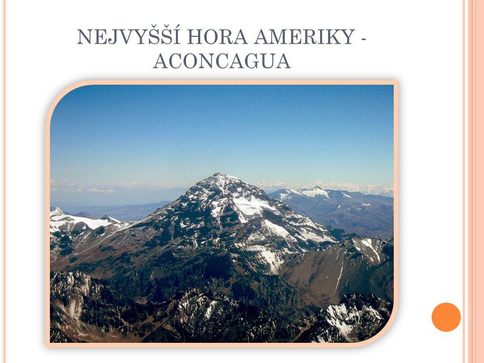 NEJVYŠŠÍ HORA AMERIKY - ACONCAGUA