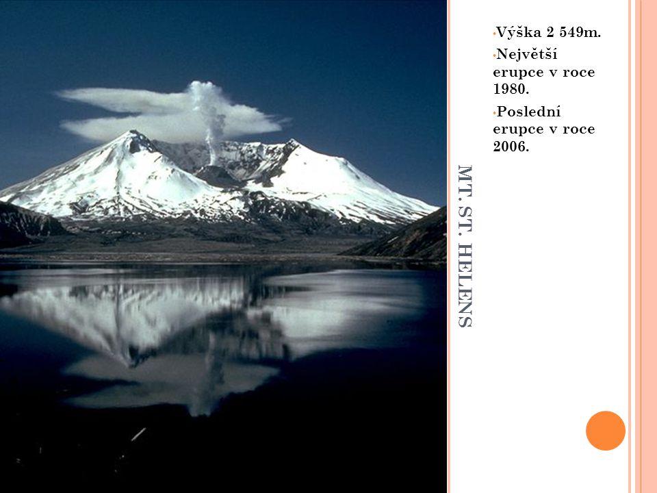 MT. ST. HELENS Výška 2 549m. Největší erupce v roce 1980.