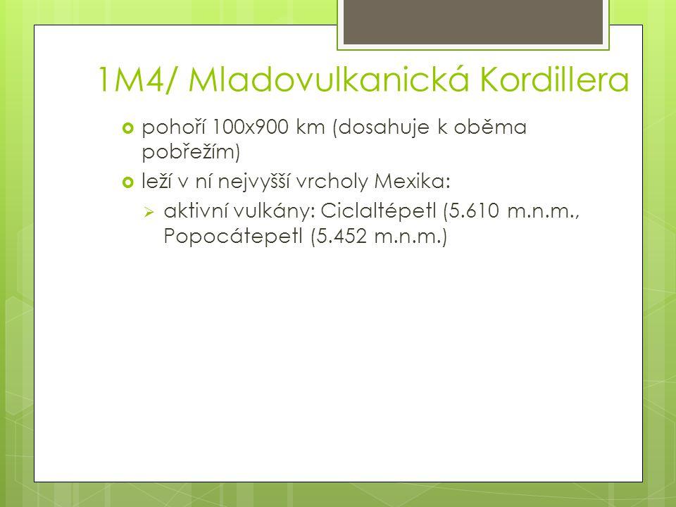 1M4/ Mladovulkanická Kordillera