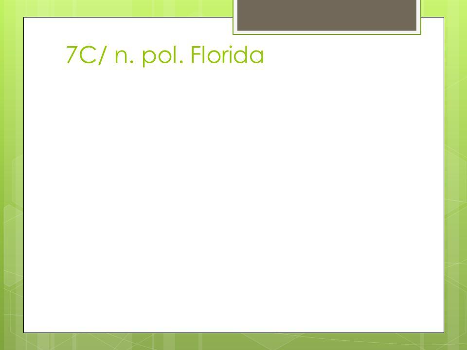 7C/ n. pol. Florida