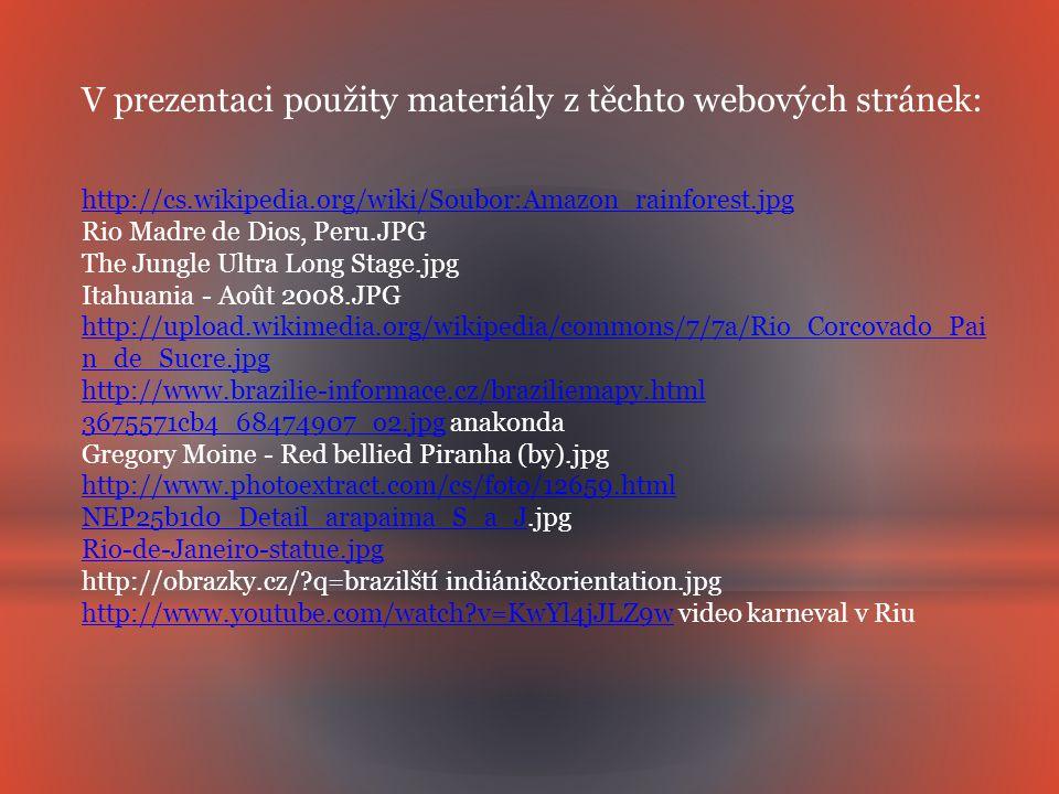 V prezentaci použity materiály z těchto webových stránek: