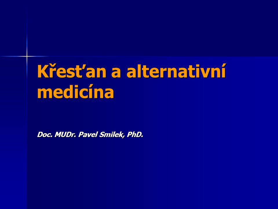 Křesťan a alternativní medicína