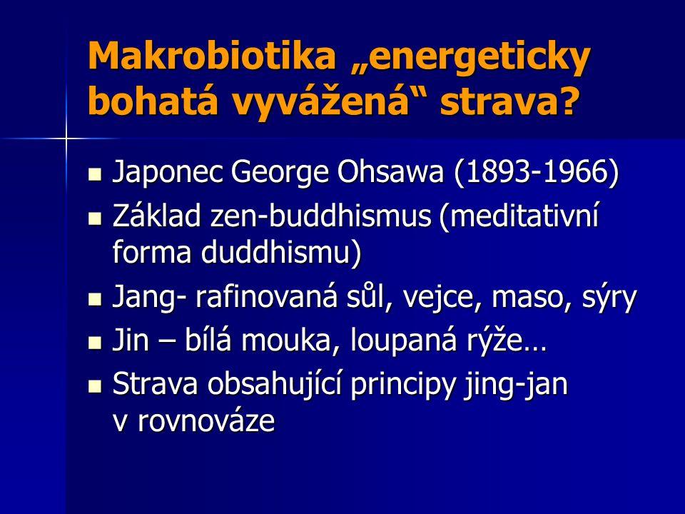 "Makrobiotika ""energeticky bohatá vyvážená strava"