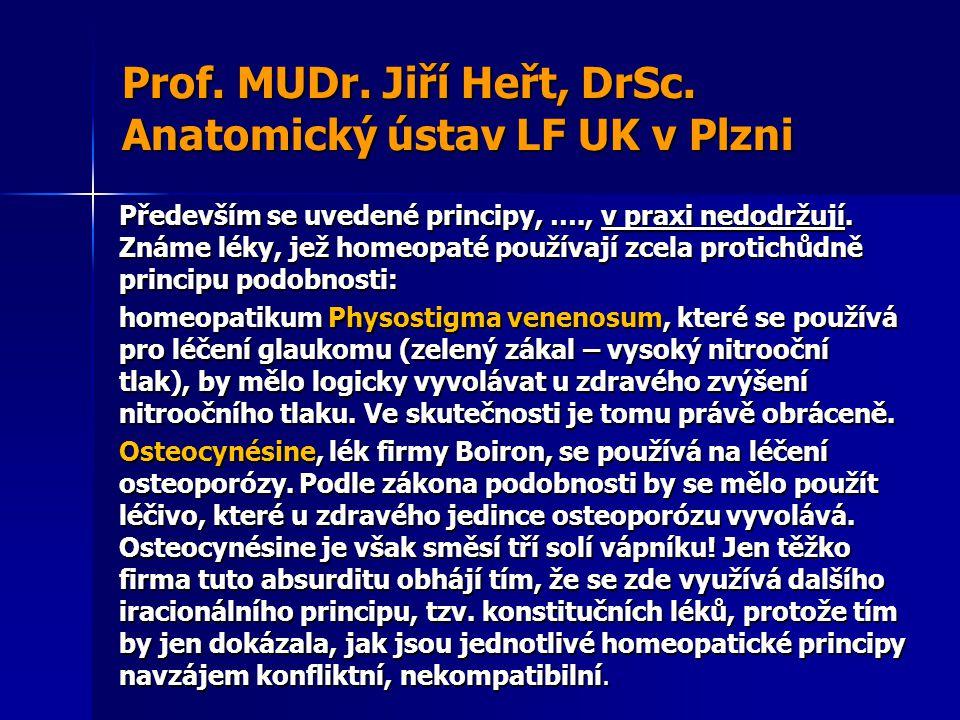Prof. MUDr. Jiří Heřt, DrSc. Anatomický ústav LF UK v Plzni