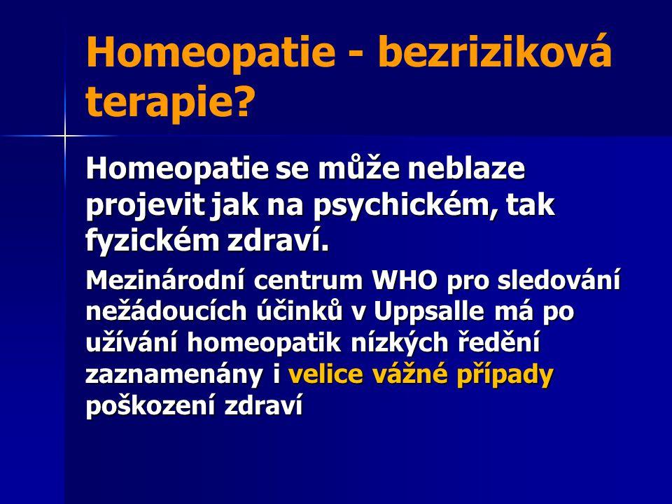 Homeopatie - bezriziková terapie