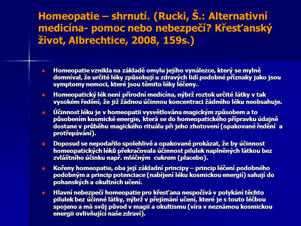 Homeopatie – shrnutí. (Rucki, Š