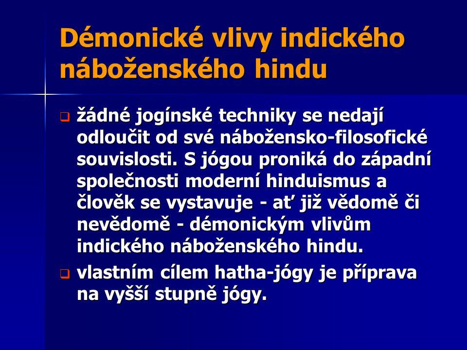 Démonické vlivy indického náboženského hindu