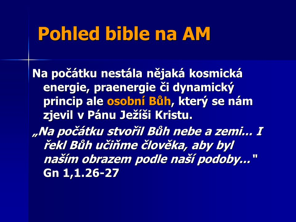Pohled bible na AM