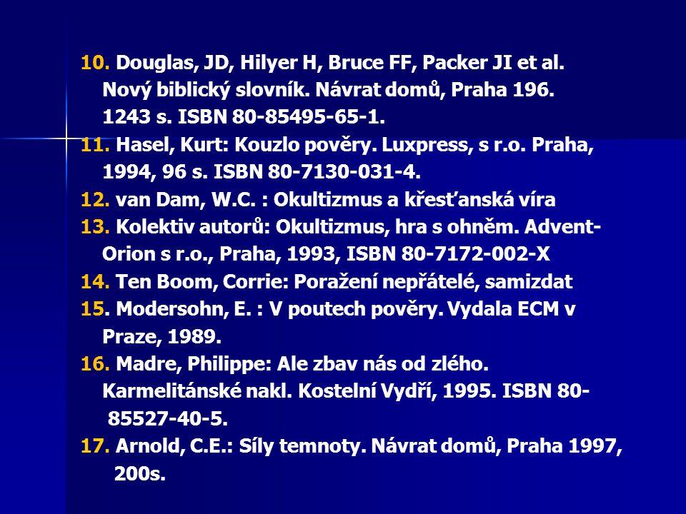 10. Douglas, JD, Hilyer H, Bruce FF, Packer JI et al