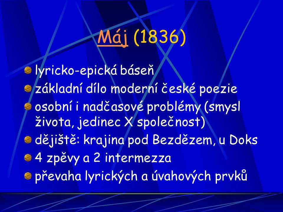 Máj (1836) lyricko-epická báseň základní dílo moderní české poezie