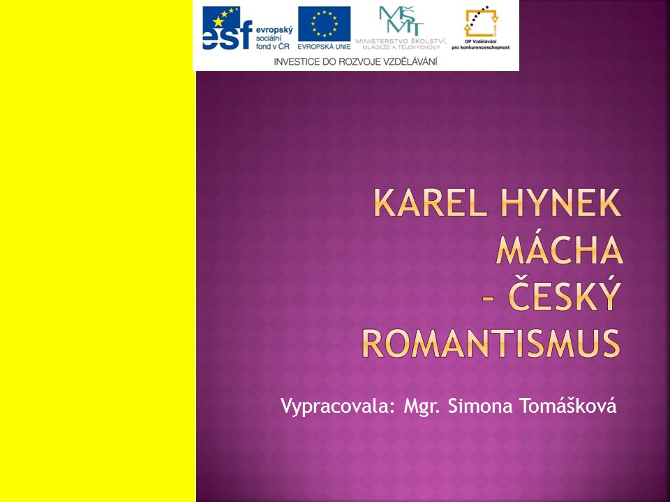 Karel hynek mácha – český romantismus
