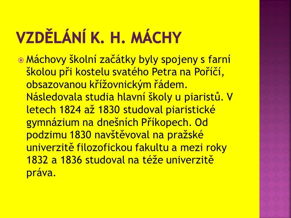 Vzdělání k. h. máchy