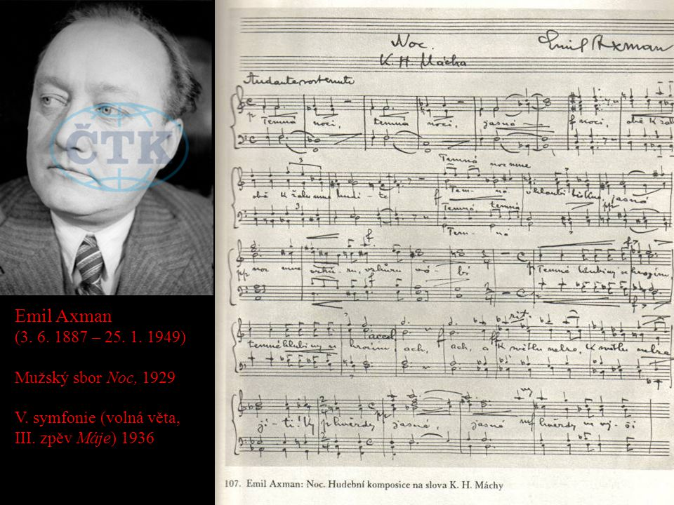 Emil Axman (3. 6. 1887 – 25. 1. 1949) Mužský sbor Noc, 1929