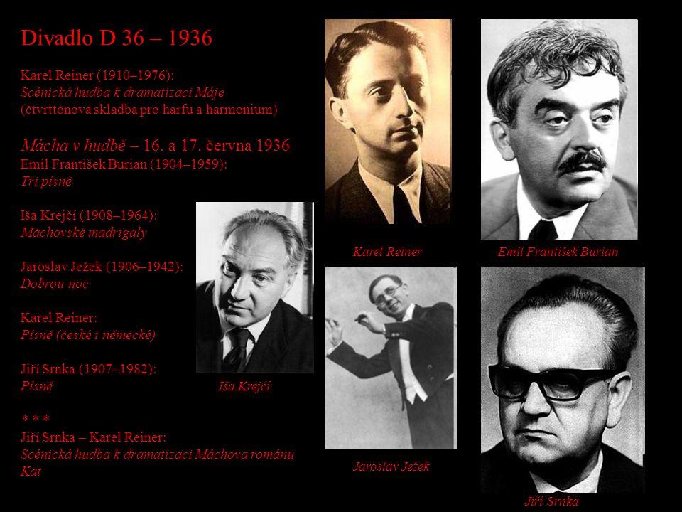 Divadlo D 36 – 1936 Mácha v hudbě – 16. a 17. června 1936