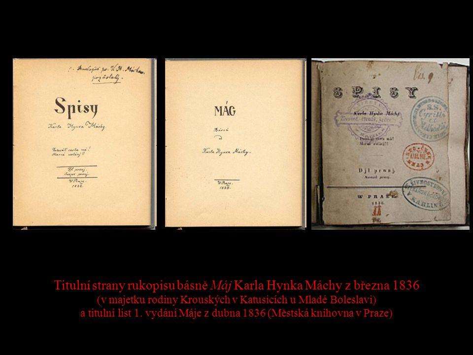 Titulní strany rukopisu básně Máj Karla Hynka Máchy z března 1836