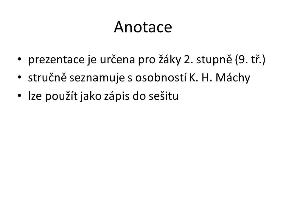 Anotace prezentace je určena pro žáky 2. stupně (9. tř.)