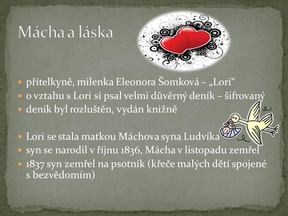 "Mácha a láska přítelkyně, milenka Eleonora Šomková – ""Lori"