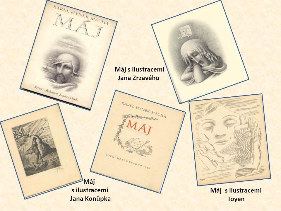 Máj s ilustracemi Jana Zrzavého Máj s ilustracemi Jana Konůpka Máj s ilustracemi Toyen