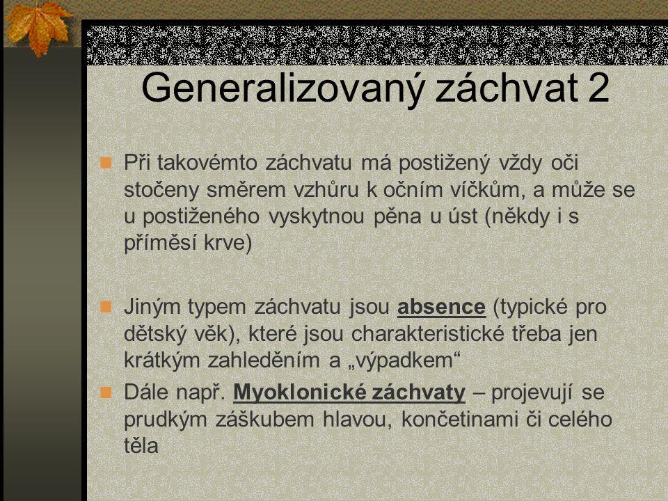 Generalizovaný záchvat 2
