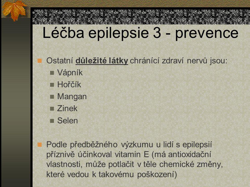 Léčba epilepsie 3 - prevence