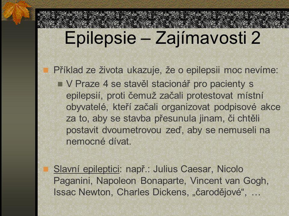 Epilepsie – Zajímavosti 2