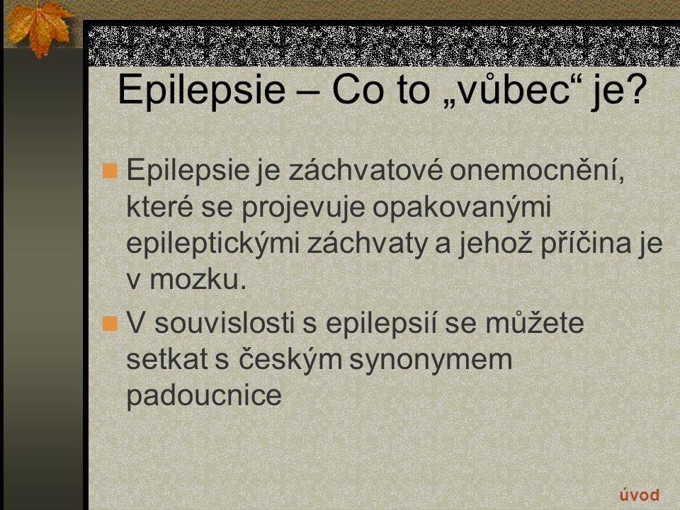 """Epilepsie – Co to """"vůbec je"""