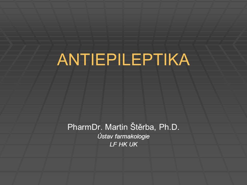 PharmDr. Martin Štěrba, Ph.D. Ústav farmakologie LF HK UK