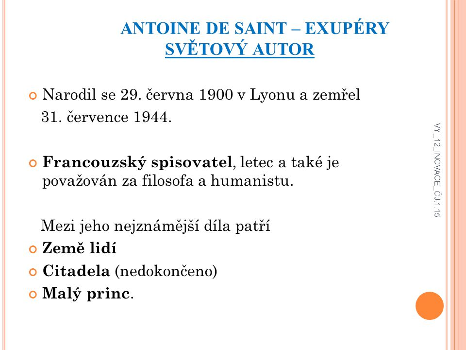 ANTOINE DE SAINT – EXUPÉRY SVĚTOVÝ AUTOR