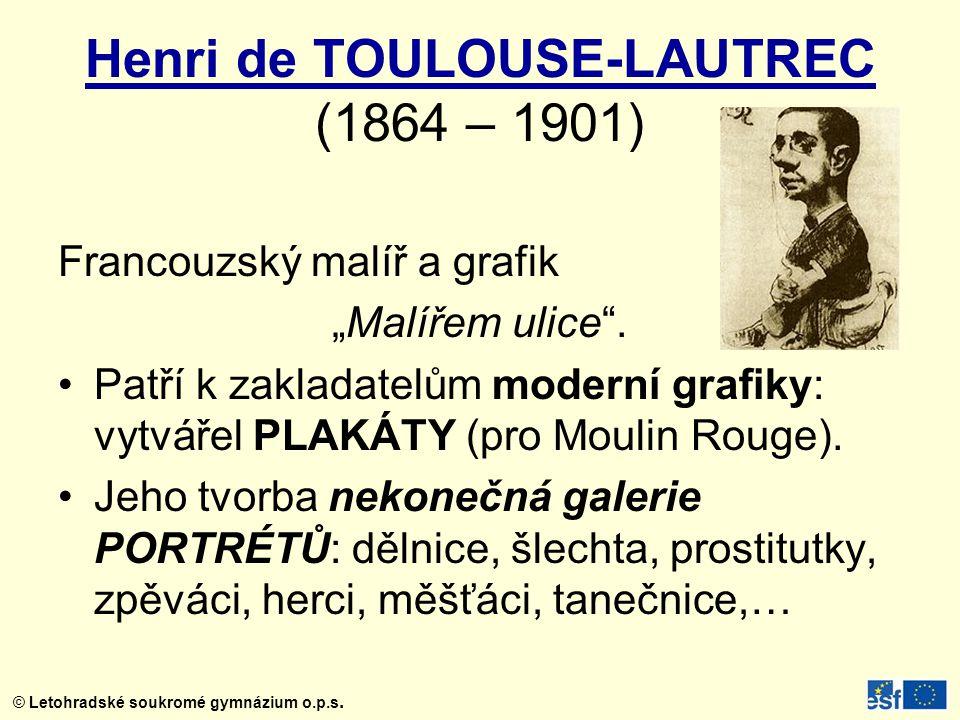 Henri de TOULOUSE-LAUTREC (1864 – 1901)