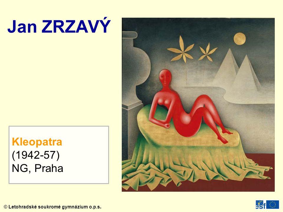 Jan ZRZAVÝ Kleopatra (1942-57) NG, Praha