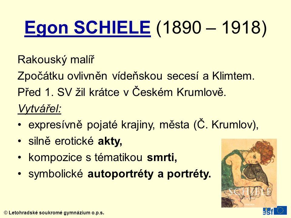 Egon SCHIELE (1890 – 1918) Rakouský malíř