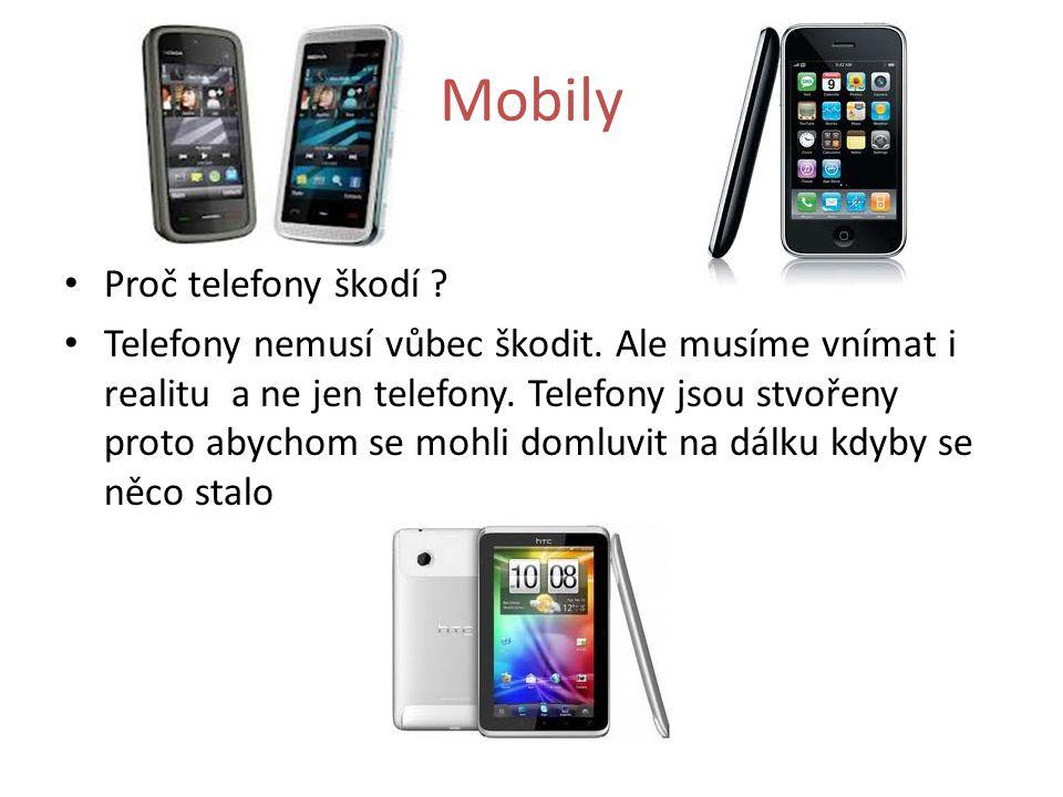 Mobily Proč telefony škodí