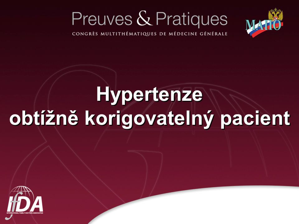 Hypertenze obtížně korigovatelný pacient