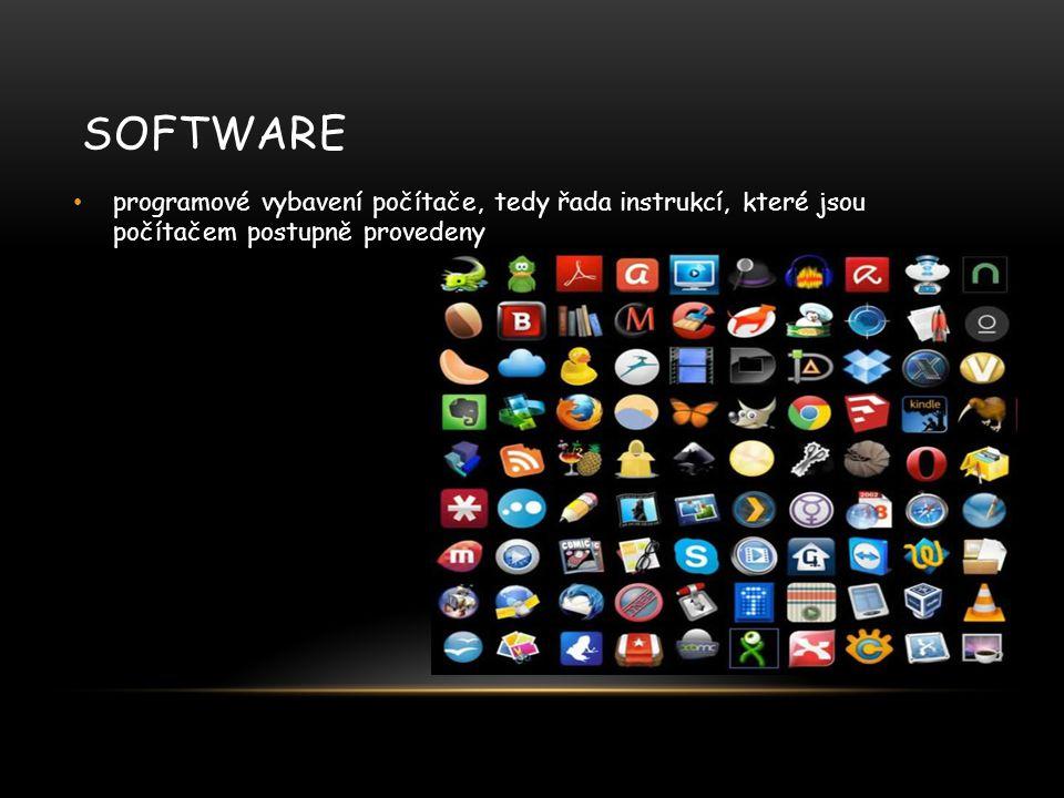 Software programové vybavení počítače, tedy řada instrukcí, které jsou počítačem postupně provedeny.