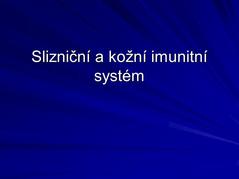 Slizniční a kožní imunitní systém