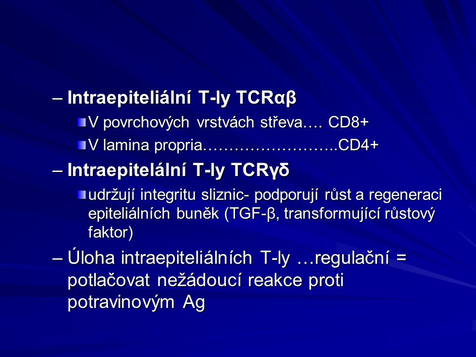 Intraepiteliální T-ly TCRαβ