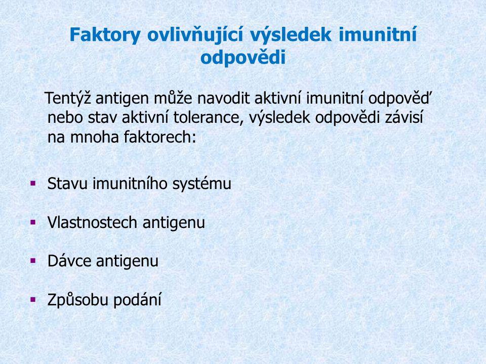 Faktory ovlivňující výsledek imunitní odpovědi