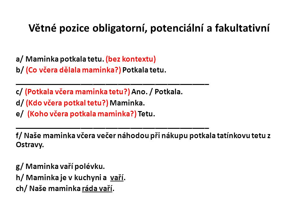 Větné pozice obligatorní, potenciální a fakultativní