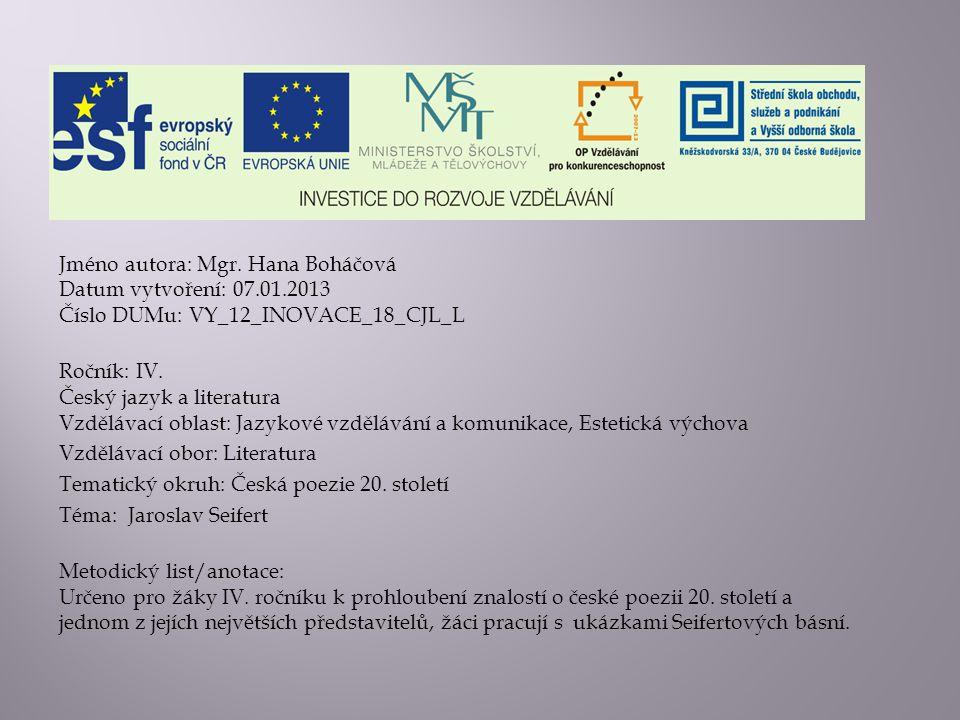 Jméno autora: Mgr. Hana Boháčová Datum vytvoření: 07. 01