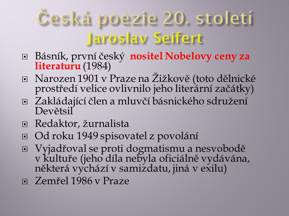 Česká poezie 20. století Jaroslav Seifert