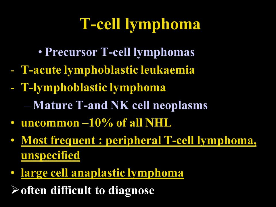T-cell lymphoma Precursor T-cell lymphomas