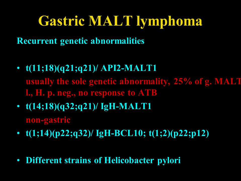 Gastric MALT lymphoma Recurrent genetic abnormalities