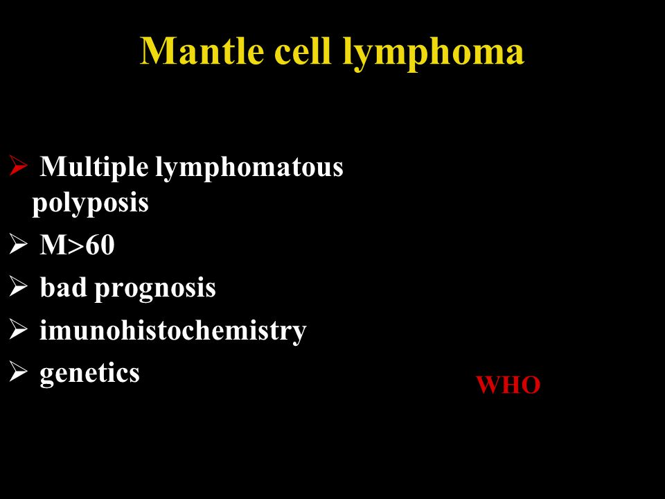 Mantle cell lymphoma Multiple lymphomatous polyposis M60